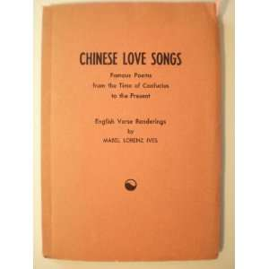 Chinese love songs, famous poems covering 26 centuries from the time