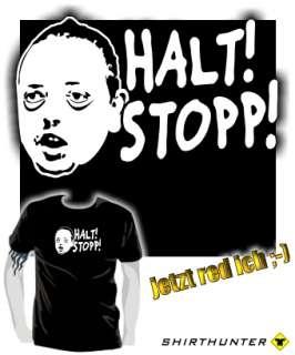 Shirt * HALT ! STOPP ! * stop andreas rastet aus frauentausch