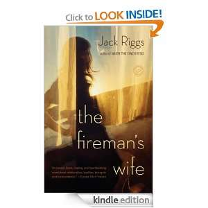 The Firemans Wife: A Novel: Jack Riggs:  Kindle Store