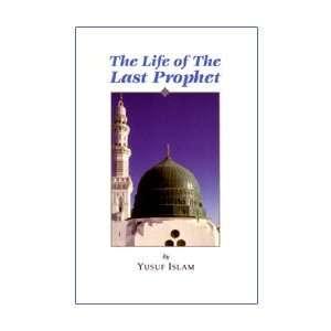 he Life of he Las Prophe YUSUF ISLAM Books