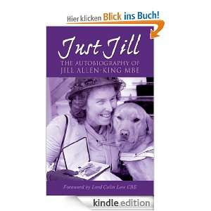 Just Jill   The Autobiography of Jill Allen King: The Autobiography of