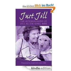 Just Jill   The Autobiography of Jill Allen King The Autobiography of