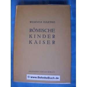 Römischen Denkens Und Daseins: Dr. Werner Hartke: Books