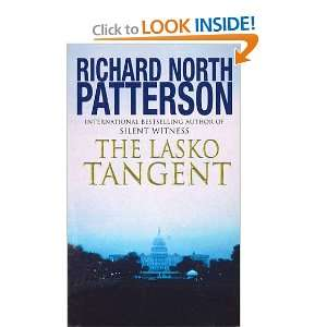 The Lasko Tangent (9780099374114): Richard North Patterson