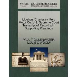 Moulton (Charles) v. Ford Motor Co. U.S. Supreme Court