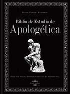 Biblia de Estudio de Apologetica Rvr 1960 by Broadman & Holman