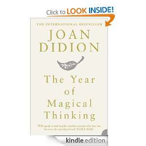 The Year of Magical Thinking Joan Didion  Kindle Store