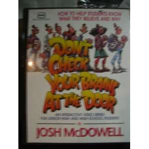Your Brains At the Door. Clamshell Kit Vhs. Josh McDowell Books
