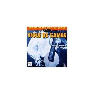 The Art of the Viola da Gamba / lArt de le viole de gambe