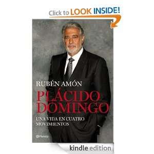 Plácido Domingo Un coloso en el teatro del mundo (Spanish Edition