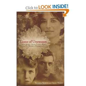 Lover of Unreason: Assia Wevill, Sylvia Plaths Rival and