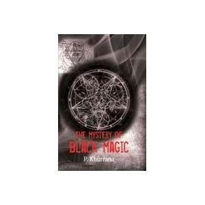 Mystery of Black Magic (9788129115263) Khurrana, P