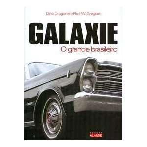 Galaxie, O Grande Brasileiro (Em Portugues do Brasil