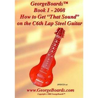 Lap Steel Guitar Instructional DVD GeorgeBoards Book 1   2008 How to