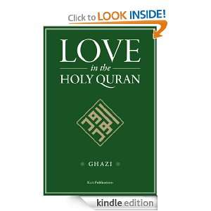 Love in the Holy Quran: HRH Prince Ghazi bin Muhammad Al Hashemi