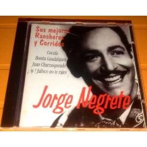 Sus Mejores Rancheras Jorge Negrete Music