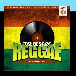 Best Of Reggae Volume 10 Various Artists Music
