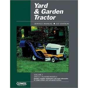Yard & Garden Tractor Service Manual (Yard and Garden Tractor Service