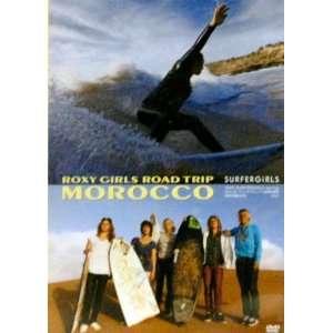 Roxy Girls Road Trip   Morocco   2009 Surfergirls   Spring