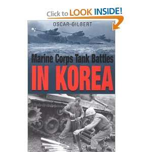 MARINE CORPS TANK BATTLES IN KOREA (9781932033137) Oscar