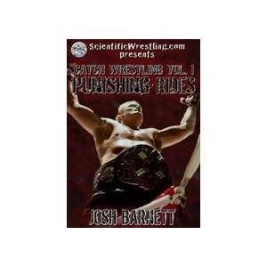 Josh Barnetts Catch Wrestling DVD 1: Punishing Rides