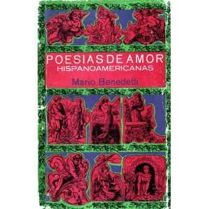 Poesias de Amor Hispanoamericanas (Spanish Edition