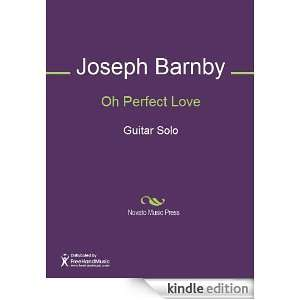 Oh Perfect Love Sheet Music Joseph Barnby  Kindle Store