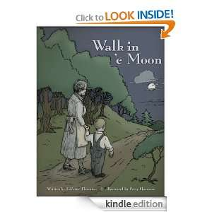 Walk in e Moon LaVerne Thornton  Kindle Store