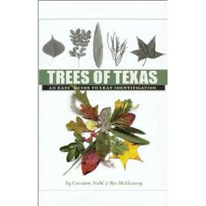 Trees of Texas: An Easy Guide to Leaf Identification (W. L