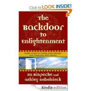 The Backdoor to Enlightenment: Eight Steps to Living Your Dreams and