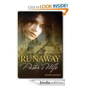 The Runaway Pastors Wife: Diane Moody:  Kindle Store