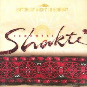Remember Shakti Saturday Night in Bombay Music