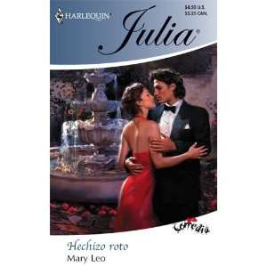Hechizo Roto (Broken Spell) (Harlequin Julia) (Spanish