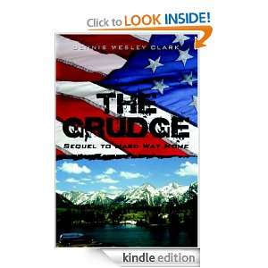 The Grudge: Dennis Clark, Dennis Wesley Clark:  Kindle
