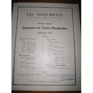 Documents (de la Resistance Francaise) Journaux et Tracts Clandestins