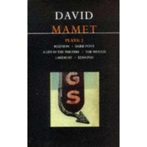 David Mamet Plays 2 Reunion, Dark Pony, A Life in