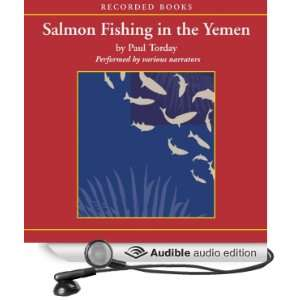 Salmon Fishing In The Yemen (Audible Audio Edition): Paul