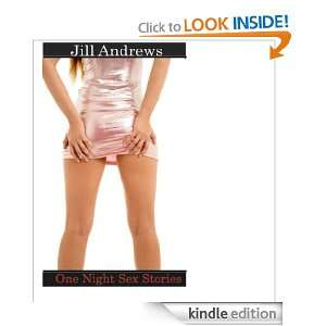 One Night Stand: A Sudden Encounter: Jill Andrews:  Kindle