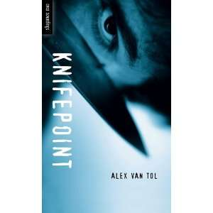 Knifepoint (Orca Soundings) (9781554693054) Alex Van Tol