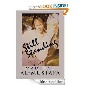 Still Standing Madihah Al Mustafa  Kindle Store