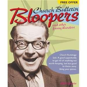 Church Bulletin Bloopers 2004 PPD Calendar (9780842381697