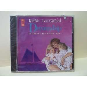 Dreamship: Lullabies for Little Ones: Kathie Lee Gifford: Music
