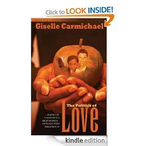 Politics of Love: Giselle Carmichael:  Kindle Store