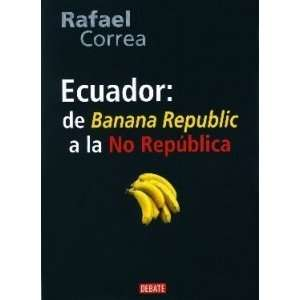 REPUBLIC A (Spanish Edition) (9789871117888) CORREA RAFAEL Books