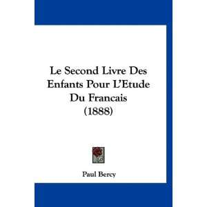 Le Second Livre Des Enfants Pour LEtude Du Francais (1888